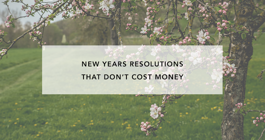 New Year's Resolutions That Don't Cost Money