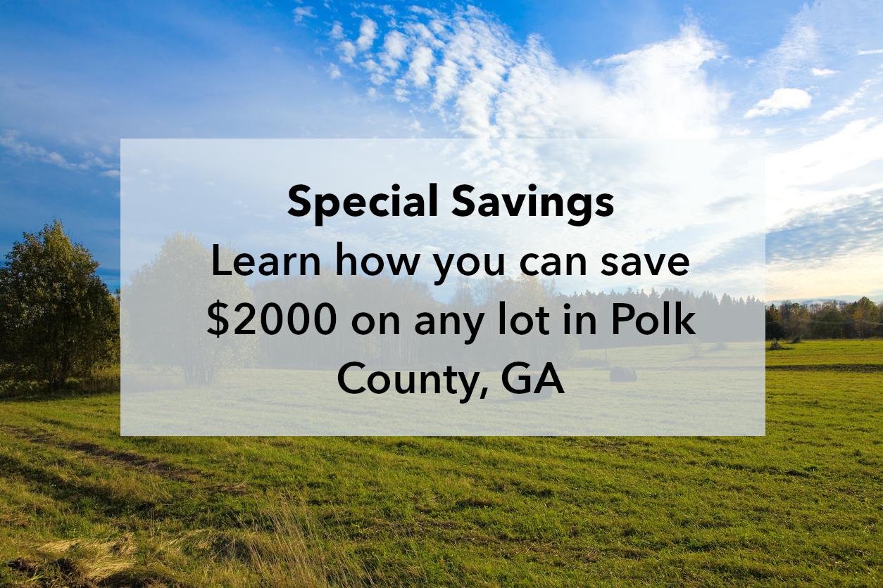 Take $2,000 off lots in Polk County, GA