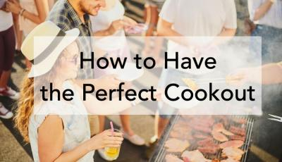 How to Have the Perfect Cookout