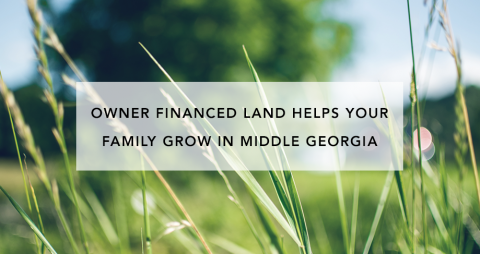 Owner Financed Land Helps Your Family Grow in Middle Georgia