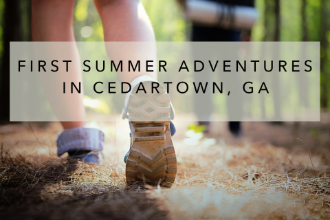 First Summer Adventures in Cedartown, GA