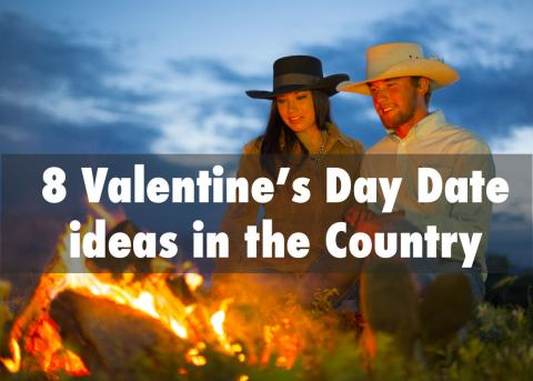 8 Valentine's Day Date Ideas in the Country